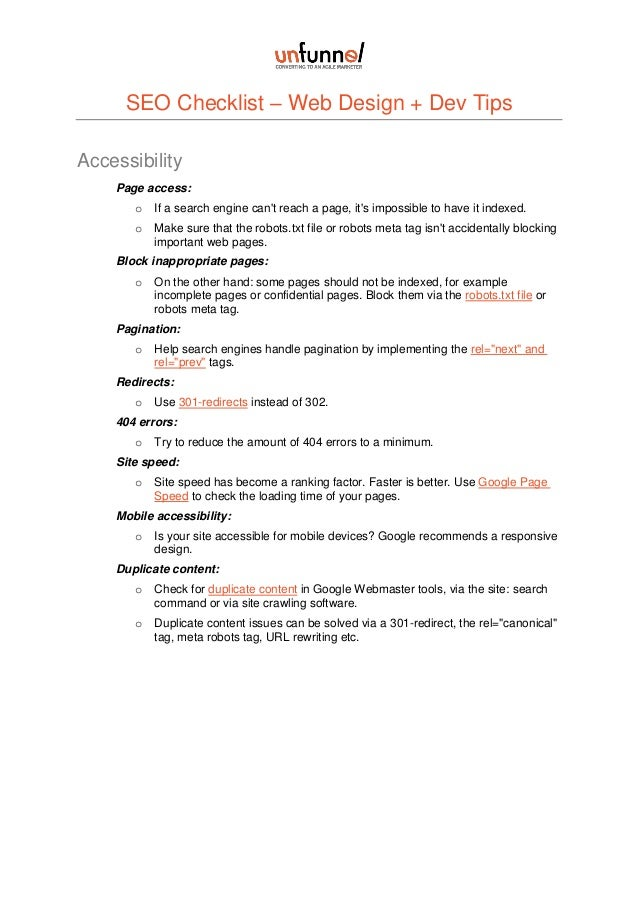 SEO Checklist – Web Design + Dev Tips Accessibility Page access: o  If a search engine can't reach a page, it's impossible...