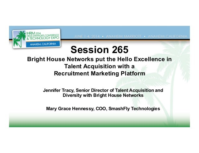 BrightHouse Networks Puts the HelloExcellence in Talent