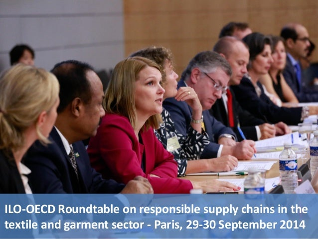 ILO-OECD Roundtable on responsible supply chains in the  textile and garment sector - Paris, 29-30 September 2014