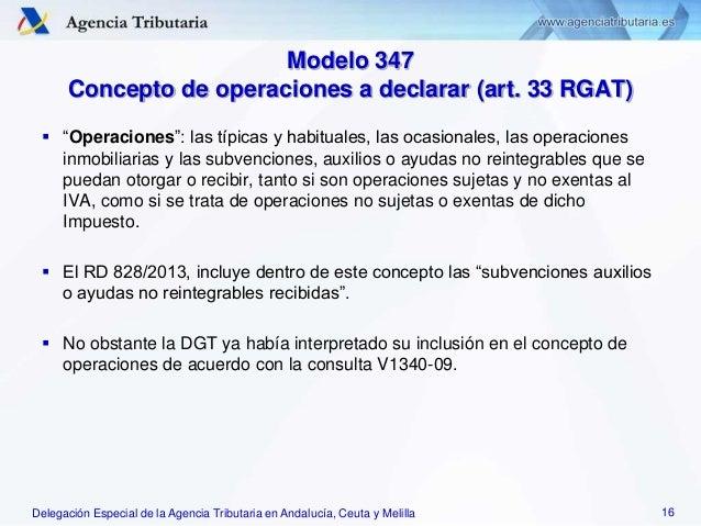 Delegación Especial de la Agencia Tributaria en Andalucía, Ceuta y Melilla Modelo 347 Concepto de operaciones a declarar (...