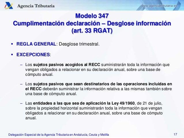 Delegación Especial de la Agencia Tributaria en Andalucía, Ceuta y Melilla Modelo 347 Cumplimentación declaración – Desglo...