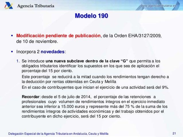 Delegación Especial de la Agencia Tributaria en Andalucía, Ceuta y Melilla Modelo 190  Modificación pendiente de publicac...