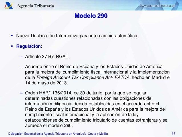 Delegación Especial de la Agencia Tributaria en Andalucía, Ceuta y Melilla Modelo 290  Nueva Declaración Informativa para...