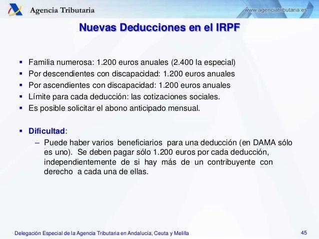 Delegación Especial de la Agencia Tributaria en Andalucía, Ceuta y Melilla Nuevas Deducciones en el IRPF  Familia numeros...