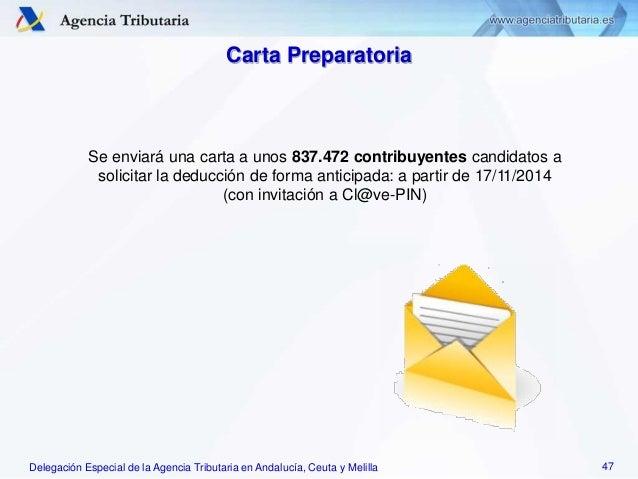 Delegación Especial de la Agencia Tributaria en Andalucía, Ceuta y Melilla Se enviará una carta a unos 837.472 contribuyen...