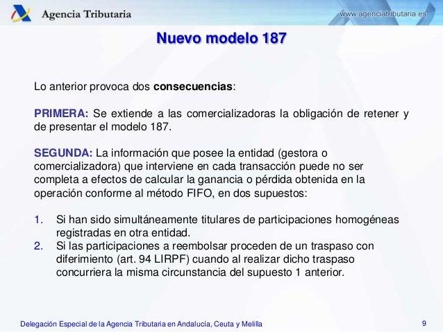 Delegación Especial de la Agencia Tributaria en Andalucía, Ceuta y Melilla Lo anterior provoca dos consecuencias: PRIMERA:...