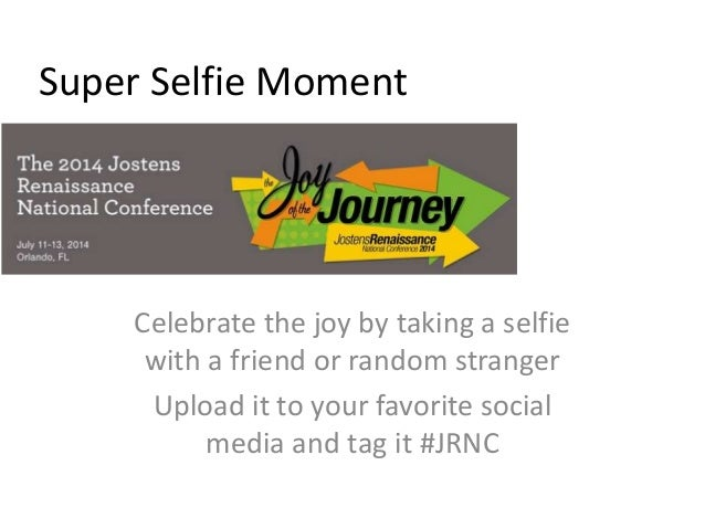 Super Selfie Moment Celebrate the joy by taking a selfie with a friend or random stranger Upload it to your favorite socia...