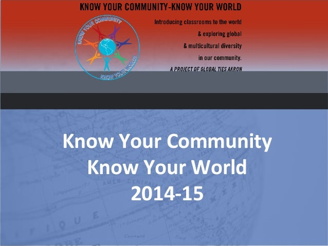 Know Your Community Know Your World 2014-15