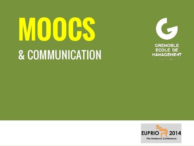 MOOCS & COMMUNICATION