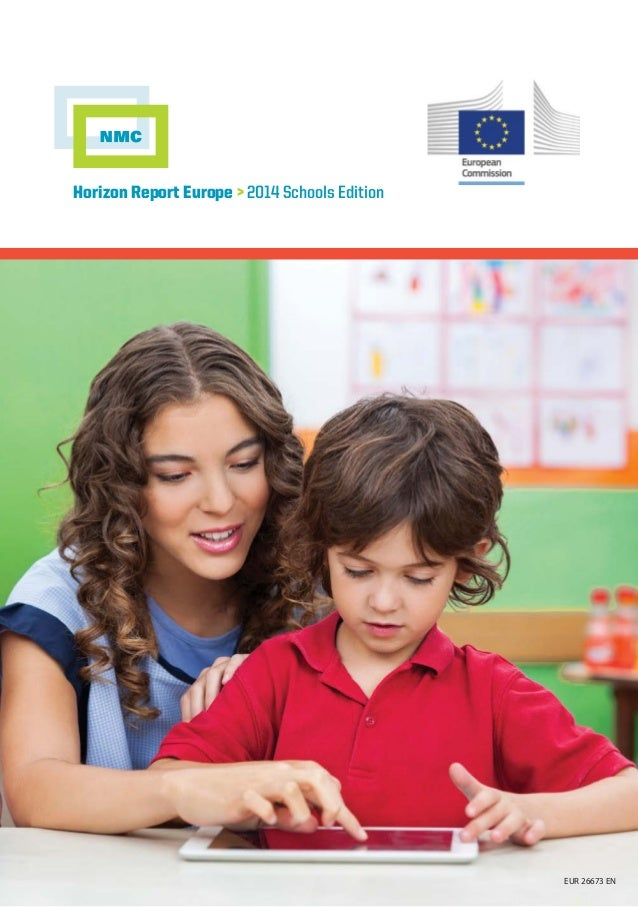 Horizon Report Europe > 2014 Schools Edition  EUR 26673 EN