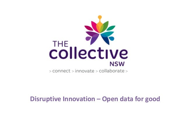 Disruptive Innovation – Open data for good