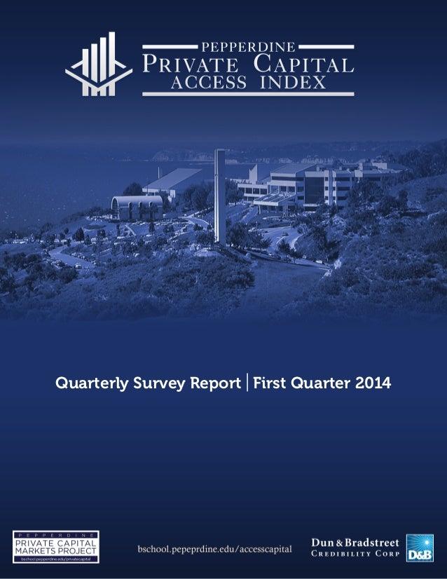 Quarterly Survey Report   First Quarter 2014