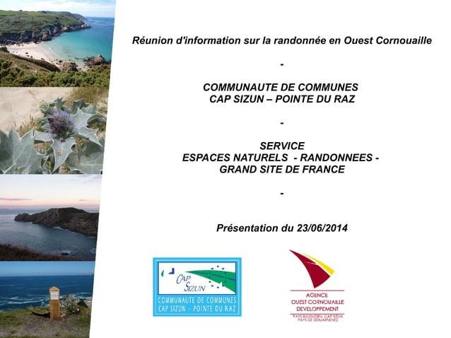 Réunion d'information sur la randonnée en Ouest Cornouaille - COMMUNAUTE DE COMMUNES CAP SIZUN – POINTE DU RAZ - SERVICE E...