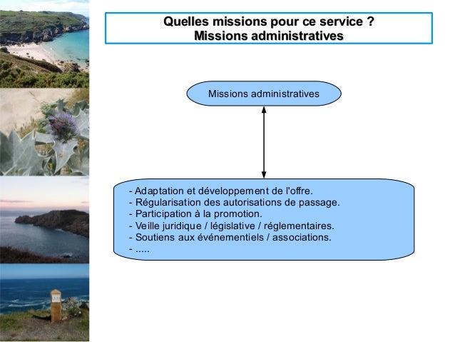 Quelles missions pour ce service ?Quelles missions pour ce service ? Missions administrativesMissions administratives Miss...