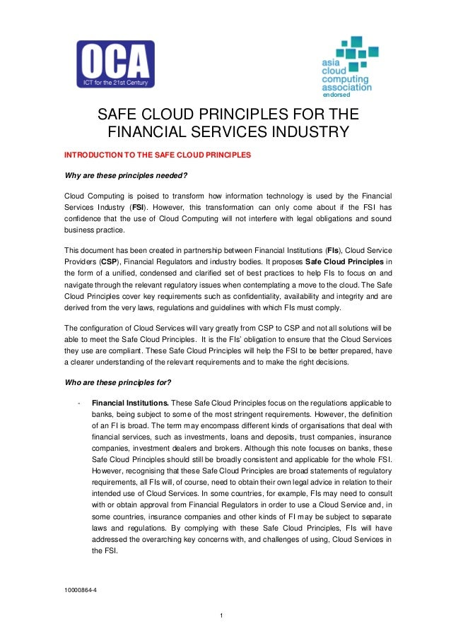10000864-4 1 SAFE CLOUD PRINCIPLES FOR THE FINANCIAL SERVICES INDUSTRY INTRODUCTION TO THE SAFE CLOUD PRINCIPLES Why are t...