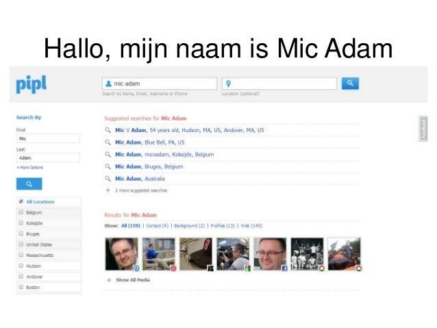 Hallo, mijn naam is Mic Adam Searching… • Social Profiles • Address details • Phone directory • News • Professional histor...