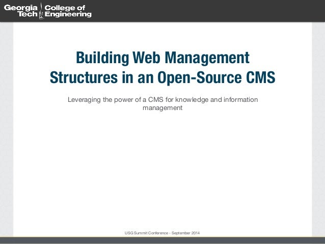 Building Web Management  Structures in an Open-Source CMS  Leveraging the power of a CMS for knowledge and information  ma...
