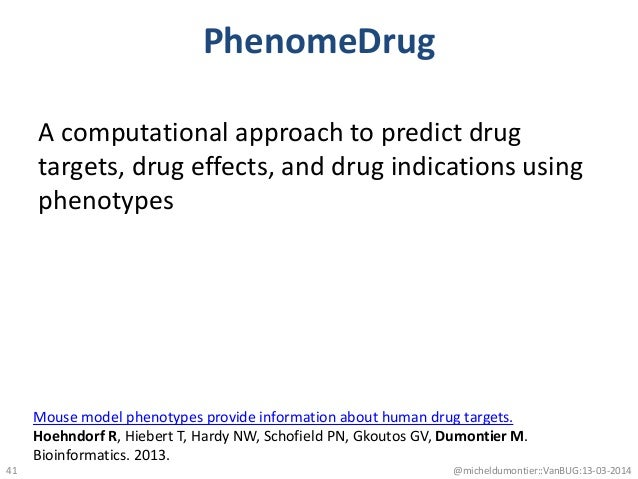 PhenomeDrug A computational approach to predict drug targets, drug effects, and drug indications using phenotypes @micheld...