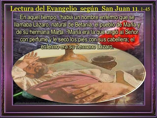 Resultado de imagen para Había un enfermo, Lázaro, de Betania, pueblo de María y de su hermana Marta