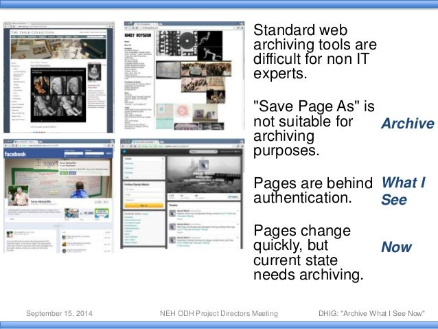 Archive What I See Now - 2014 NEH ODH Overview Slide 2