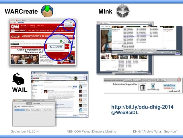 Archive What I See Now - 2014 NEH ODH Overview Slide 3