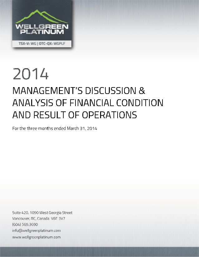 WELLGREEN PLATINUM LTD. Management's Discussion and Analysis of Financial Condition and Results of Operations For the thre...