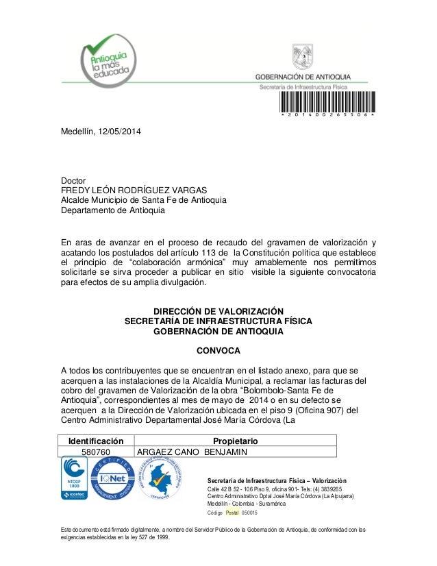*201400265506* Secretaría de Infraestructura Física – Valorización Calle 42 B 52 - 106 Piso 9, oficina 901- Tels: (4) 3839...