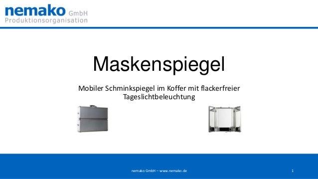 Maskenspiegel Mobiler Schminkspiegel im Koffer mit flackerfreier Tageslichtbeleuchtung  nemako GmbH – www.nemako.de  1