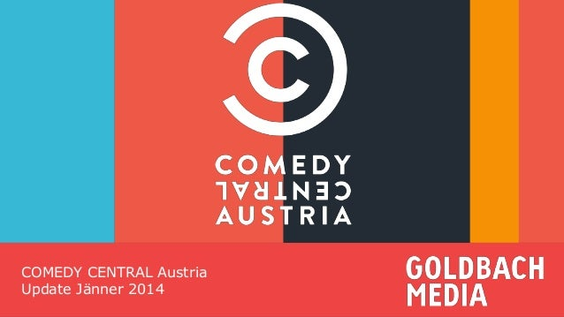 for your attention!  COMEDY CENTRAL Austria Update Jänner 2014