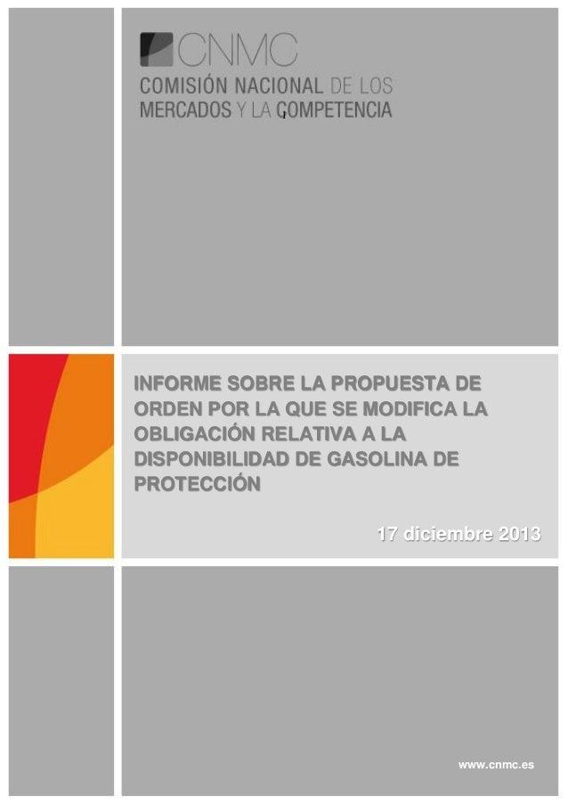 1  INFORME SOBRE LA PROPUESTA DE ORDEN POR LA QUE SE MODIFICA LA OBLIGACIÓN RELATIVA A LA DISPONIBILIDAD DE GASOLINA DE PR...