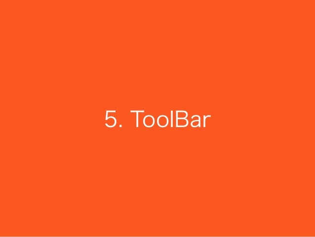 5. ToolBar