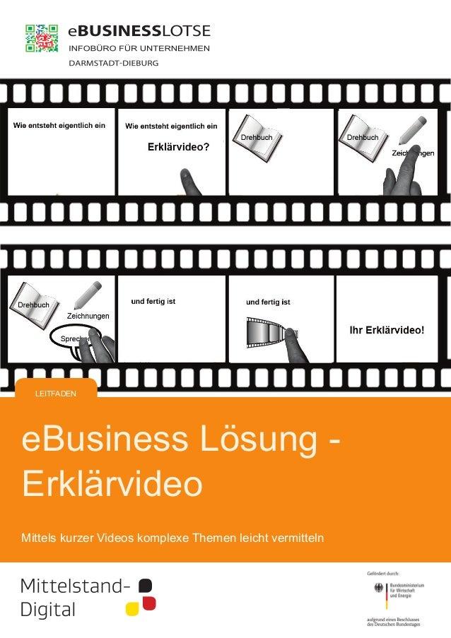LEITFADEN  eBusiness Lösung Erklärvideo Mittels kurzer Videos komplexe Themen leicht vermitteln
