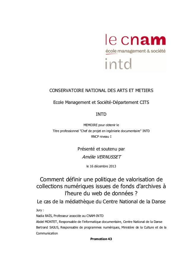 CONSERVATOIRE NATIONAL DES ARTS ET METIERS Ecole Management et Société-Département CITS INTD MEMOIRE pour obtenir le Titre...
