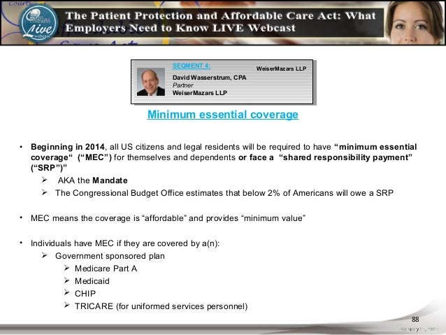 The patient protection and affordable care act what - Minimum essential coverage plan design ...