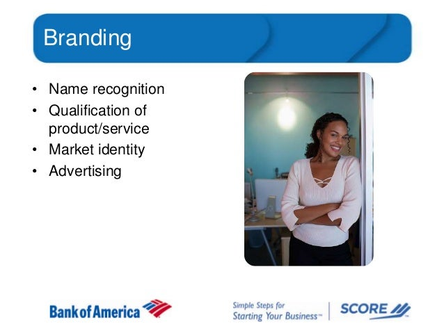 Branding • Name recognition • Qualification of product/service • Market identity • Advertising