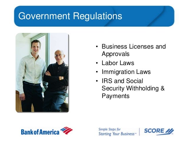 Government Regulations • Business Licenses and Approvals • Labor Laws • Immigration Laws • IRS and Social Security Withhol...