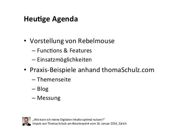 #starterpoint Impuls vom 16. Januar 2014, Zürich: Wie kann ich meine digitalen Inhalte optimal nutzen Slide 2