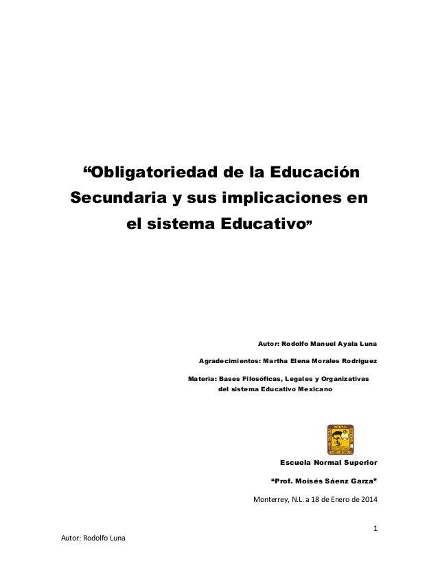 """""""Obligatoriedad de la Educación Secundaria y sus implicaciones en el sistema Educativo""""  Autor: Rodolfo Manuel Ayala Luna ..."""