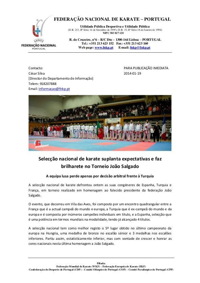 FEDERAÇÃO NACIONAL DE KARATE – PORTUGAL Utilidade Pública Desportiva e Utilidade Pública (D.R. 213, IIª Série 14 de Setemb...