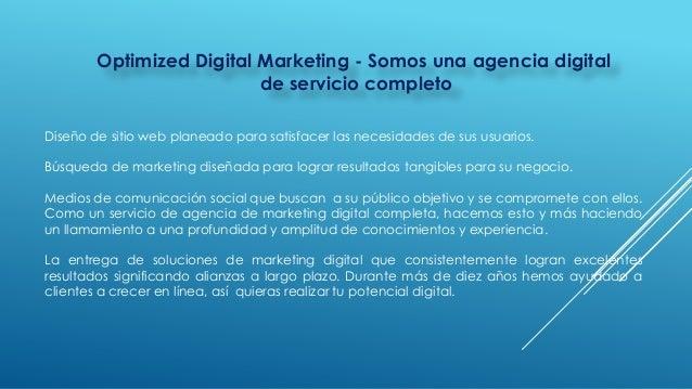 Optimized Digital Marketing - Somos una agencia digital de servicio completo Diseño de sitio web planeado para satisfacer ...