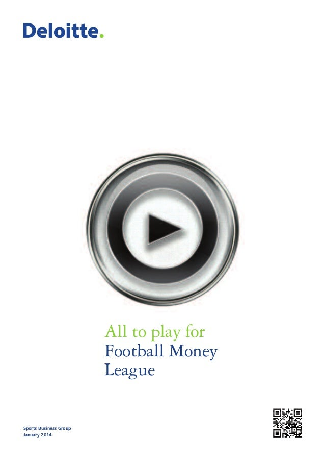 All to play for Football Money League Sports Business Group January 2014