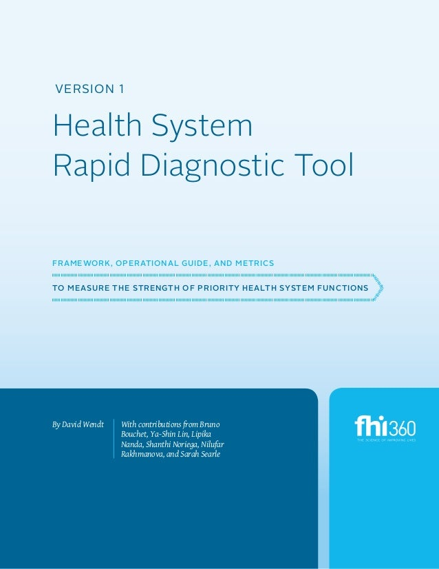 Version 1  Health System Rapid Diagnostic Tool Framework, Operational Guide, and Metrics to Measure the Strength of Priori...