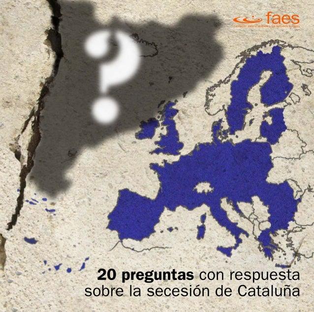 20 preguntas con respuesta sobre la secesión de Cataluña
