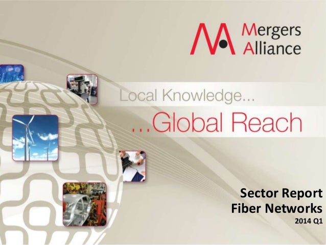 Sector Report Fiber Networks 2014 Q1