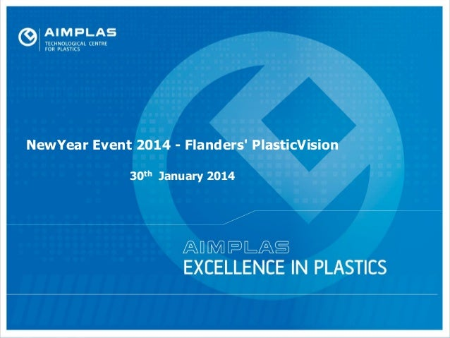 NewYear Event 2014 - Flanders' PlasticVision 30th January 2014