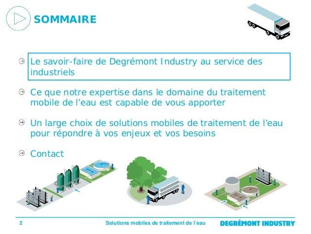 FR - Présentation Solutions Mobiles de traitement de l'eau pour l'industrie - Degrémont Industry Slide 2