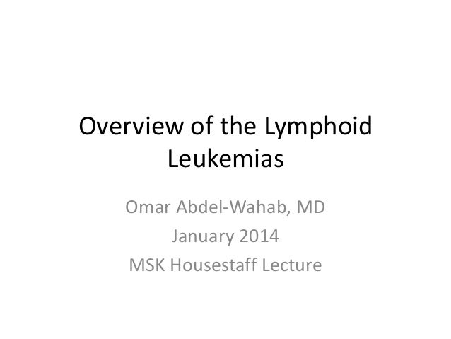 overview of leukemia Lls is the largest voluntary health organization dedicated to funding research, finding cures and ensuring access to treatments for blood cancer patients.