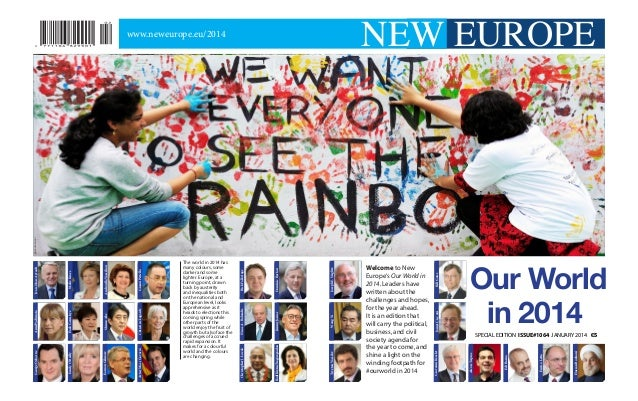 NEW EUROPE  Our World in 2014 Hassan Rouhani  Enrico Letta  Edi Rama  SPECIAL EDITION ISSUE#1064 JANUARY 2014 €5  Alexis T...