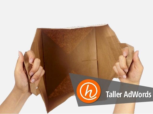 Taller AdWords
