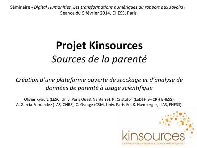 ProjetKinsources Sourcesdelaparenté Créationd'uneplateformeouvertedestockageetd'analysede donnéesdeparenté ...